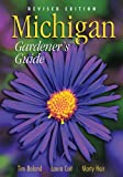 Michigan Gardeners Guide, Revised Edition