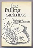 The Falling Sickness: A Book of Plays