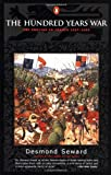 img - for The Hundred Years War: The English in France 1337-1453 book / textbook / text book
