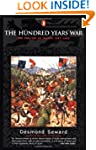 The Hundred Years War: The English in...