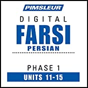 Farsi Persian Phase 1, Unit 11-15: Learn to Speak and Understand Farsi Persian with Pimsleur Language Programs |  Pimsleur