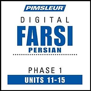 Farsi Persian Phase 1, Unit 11-15 Audiobook