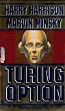The Turing Option (0446364967) by Harrison, Harry; Minsky, Marvin