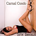 Carnal Condo   Seth Daniels
