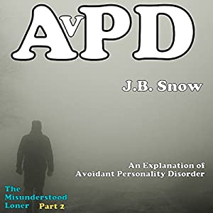 An Explanation of Avoidant Personality Disorder Audiobook