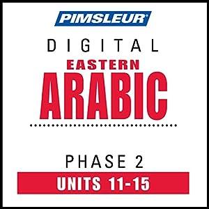 Arabic (East) Phase 2, Unit 11-15 Audiobook