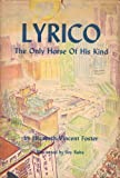 Lyrico: The Only Horse of His Kind
