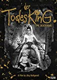 Der Todesking (The Death King)