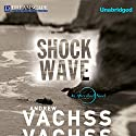 Shockwave: An Aftershock Novel (       UNABRIDGED) by Andrew Vachss Narrated by Phil Gigante, Natalie Ross