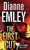 The First Cut: A Novel