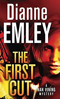 The First Cut: A Novel by Dianne Emley ebook deal