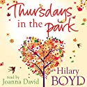 Thursdays in the Park (       UNABRIDGED) by Hilary Boyd Narrated by Joanna David