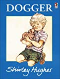 Dogger (Red Fox picture books)
