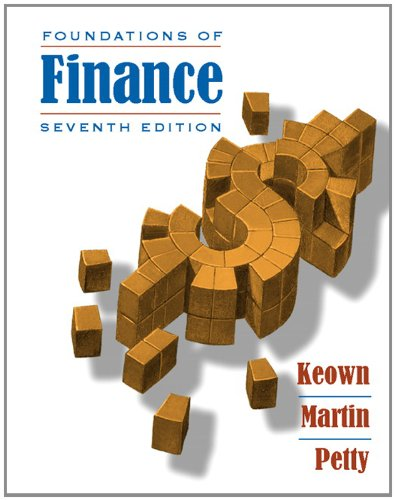 Foundations of Finance (7th Edition)