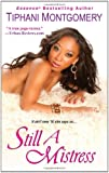 Still A Mistress (Dafina Contemporary Romance)