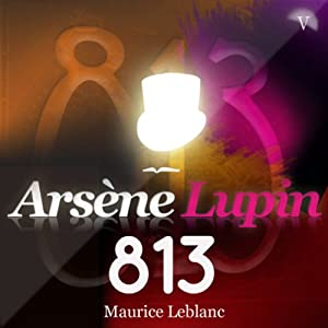 813 (Arsène Lupin 12) Audiobook