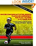 Soccer Coaching Activities, Session P...