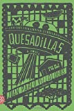 img - for Quesadillas: A Novel book / textbook / text book