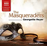 Georgette Heyer Heyer: The Masqueraders [Unabridged] [Ruth Sillers] [Naxos AudioBooks: NA0179] (Naxos Complete Classics)