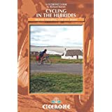 Cycling in the Hebrides: Island Touring and Day Rides (Cicerone Guides)by Richard Barrett