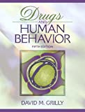Drugs and Human Behavior (5th Edition)