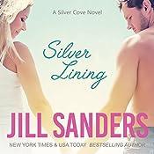 Silver Lining: Silver Cove, Book 1   Jill Sanders
