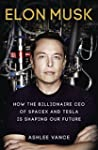 Elon Musk: How the Billionaire CEO of...