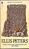 Fallen Into The Pit (0708848397) by Ellis Peters