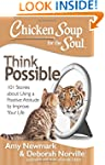 Chicken Soup for the Soul: Think Poss...