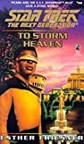 To Storm Heaven (Star Trek: The Next Generation) (0743421256) by Friesner, Esther