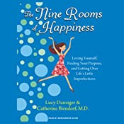 The Nine Rooms of Happiness | [Lucy Danziger, Catherine Birndorf]