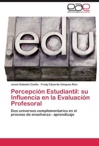 percepcion-estudiantil-su-influencia-en-la-evaluacion-profesoral-dos-universos-complementarios-en-el