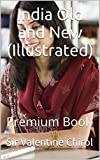 India Old and New (Illustrated): Premium Book