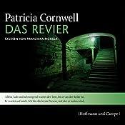 Das Revier (Kay Scarpetta 11) | Patricia Cornwell