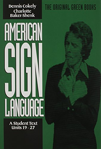 American Sign Language Green Books, A Student's Text...