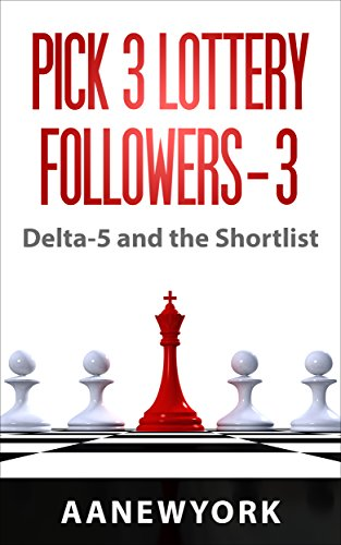 Pick 3 Lottery Followers-3: Delta-5 and the Shorlist PDF