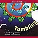 Tumbling (       UNABRIDGED) by Diane McKinney-Whetstone Narrated by Myra Lucretia Taylor