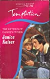 The Return of Daniel's Father (Temptation S.) (0263811271) by Janice Kaiser