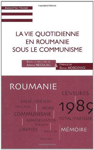 La vie quotidienne en Roumanie sous le communisme