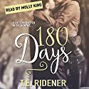 180 Days: Prairie Town, Book 1 Audiobook by T.E. Ridener Narrated by Molly King