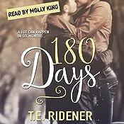 180 Days: Prairie Town, Book 1   T.E. Ridener