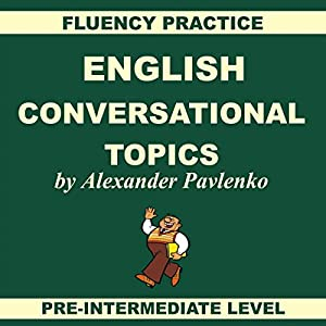 English: Conversational Topics Hörbuch