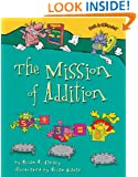 The Mission of Addition (Math Is Categorical)