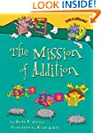Mission Of Addition,The (Age 6-10)