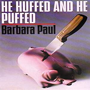 He Huffed and He Puffed Audiobook