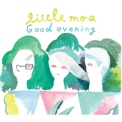 Little Moa – Good evening (FLAC)