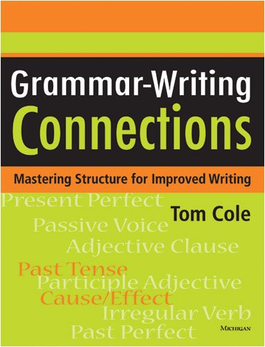 Grammar-Writing Connections: Mastering Structure for Improved Writing