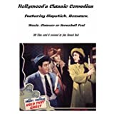 Hollywood's Classic Comedies featuring Slapstick, Romance, Music, Glamour or Screwball Fun!by John Howard Reid