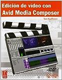 img - for Edici n de v deo con Avid Media Composer / Avid Editing (Spanish Edition) book / textbook / text book