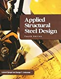 img - for Applied Structural Steel Design (4th Edition) by Spiegel, Leonard, Limbrunner, George F. (2002) Paperback book / textbook / text book